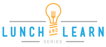 Lunch & Learn - Seminar Series through the Fresno Chamber of Commerce